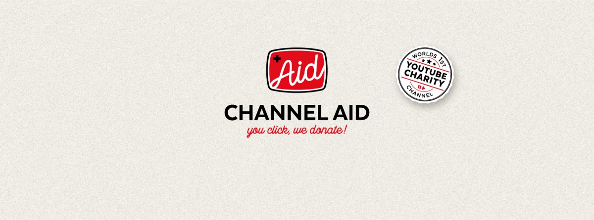 Channel Aid - YouTubes worlds first Charity Channel!
